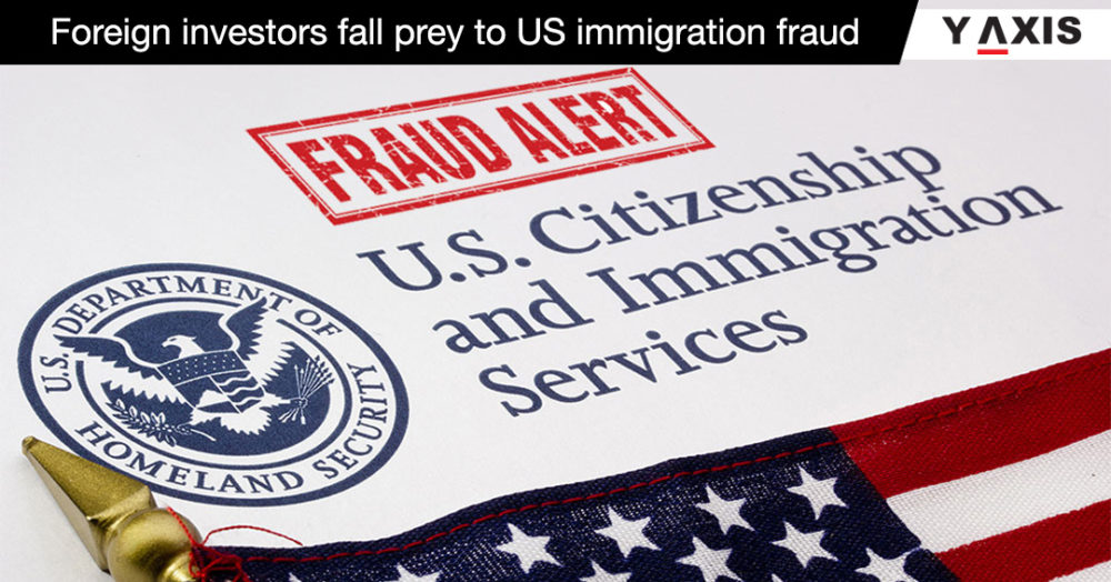 Foreign investors fall prey to US immigration fraud