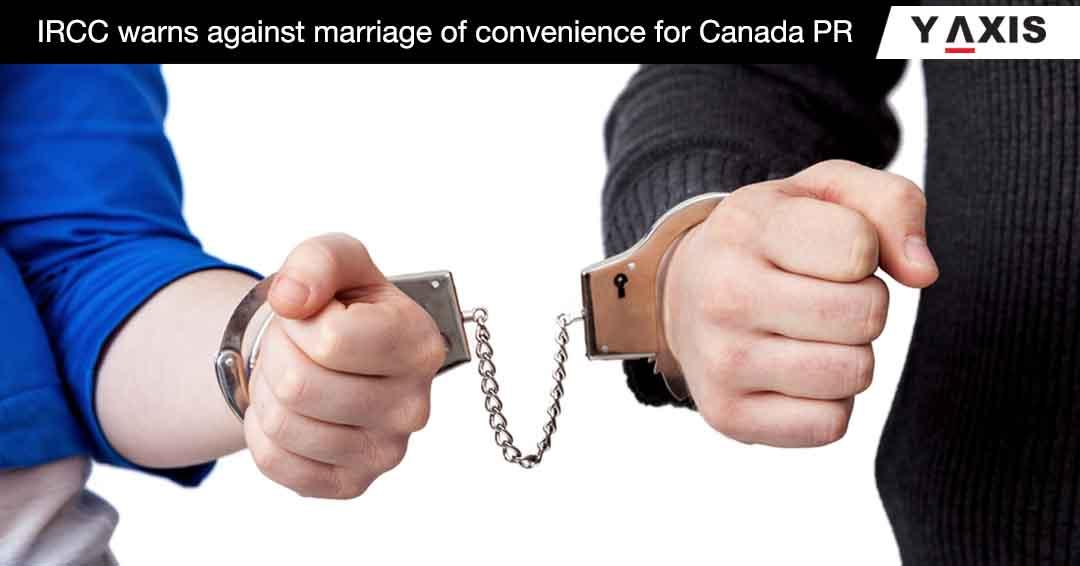IRCC warns against marriage of convenience for Canada PR
