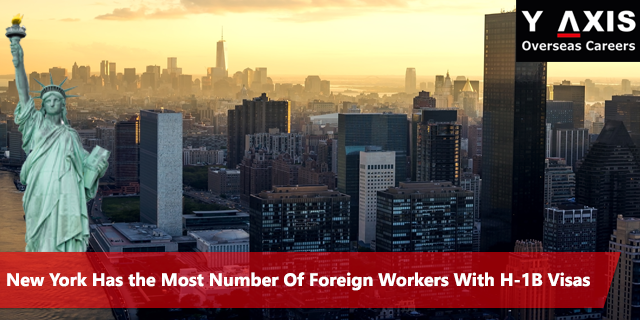 New York Has Most H-1B Visas