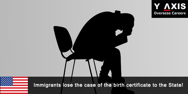 Immigrants Lose the Case of the Birth Certificate to the State
