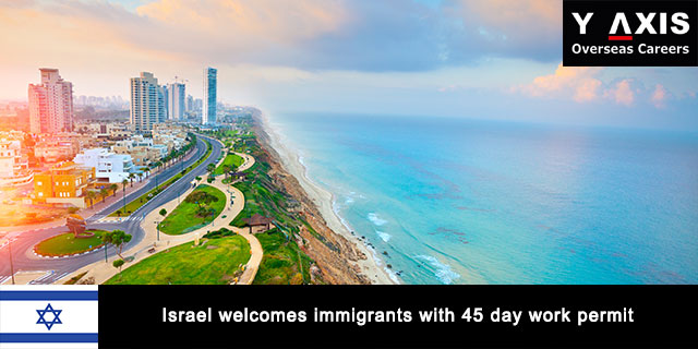 Israel welcomes immigrants with work permit