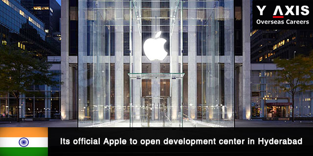 Apple to open development center in Hyderabad