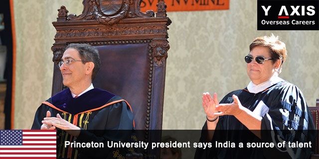 Princeton University president says India a source of talent
