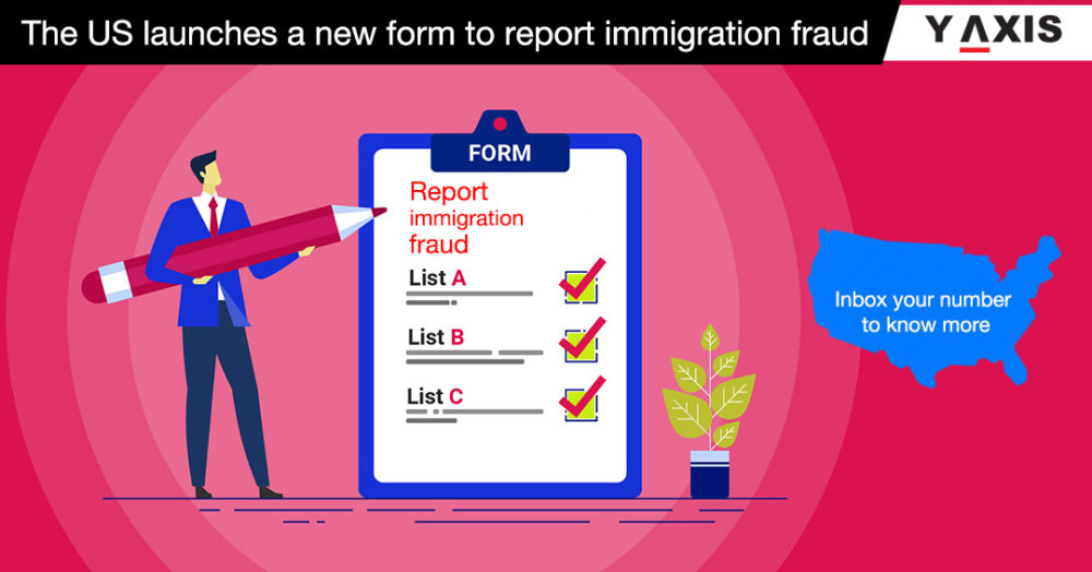 US launches new form to report immigration fraud