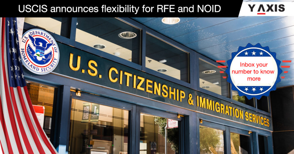 USCIS announces flexibility for RFE and NOID