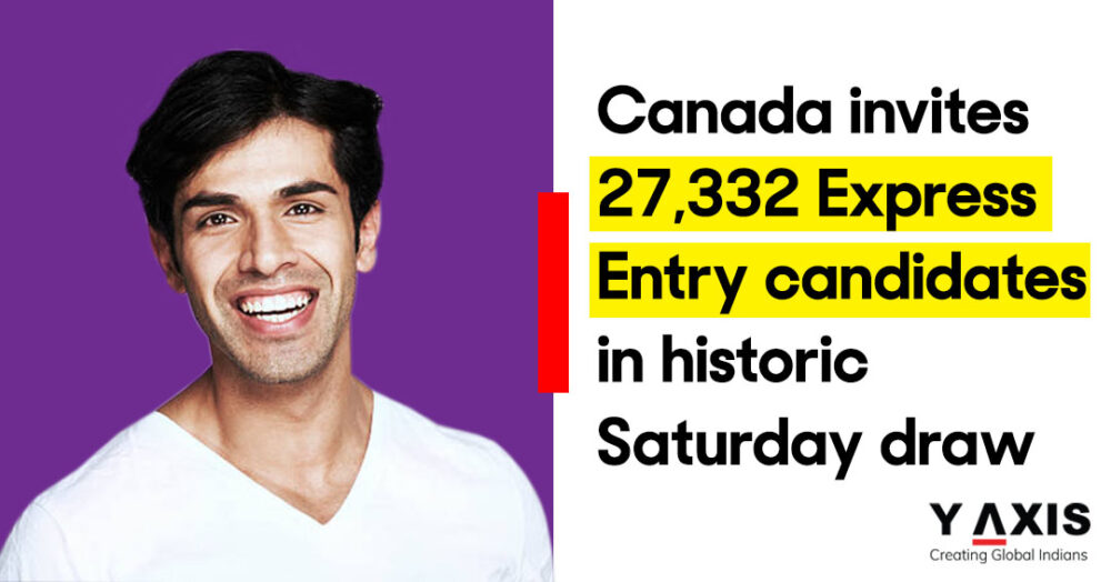 Canada invites 27,332 Express Entry candidates in historic Saturday draw