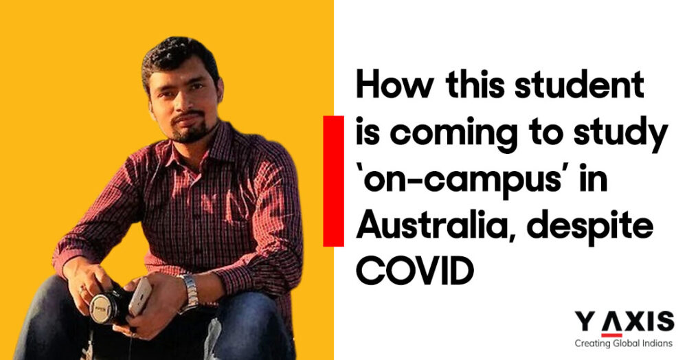 How this student is coming to study 'on-campus' in Australia, despite COVID