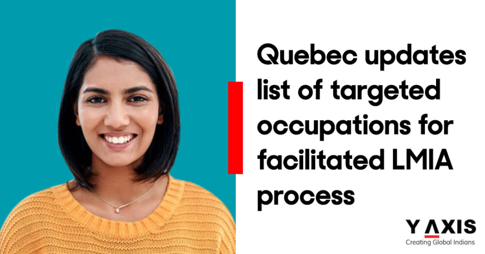 Quebec updates list of targeted occupations for facilitated LMIA process