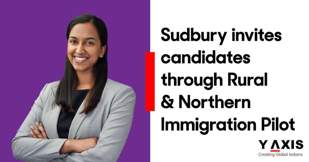 Sudbury invites candidates through Rural & Northern Immigration Pilot