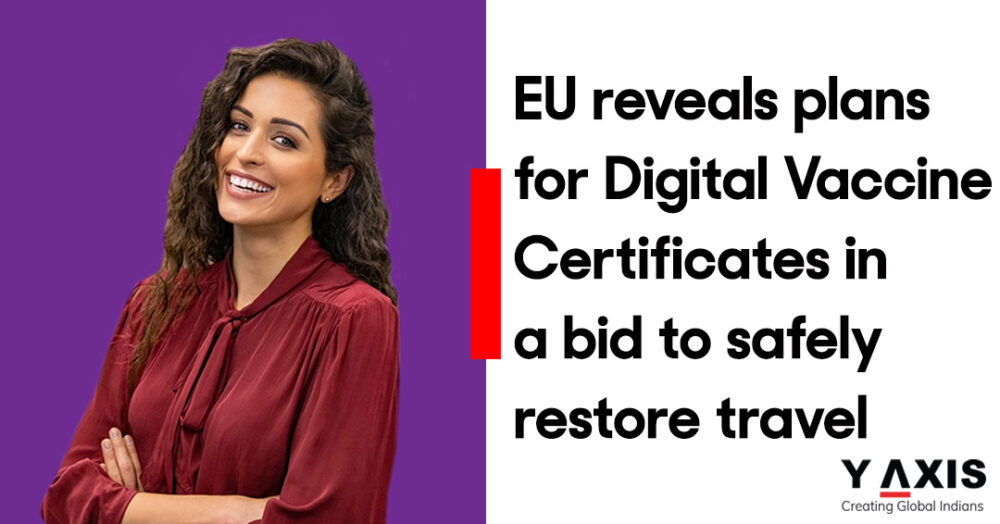 EU reveals plans for Digital Vaccine Certificates in a bid to safely restore travel