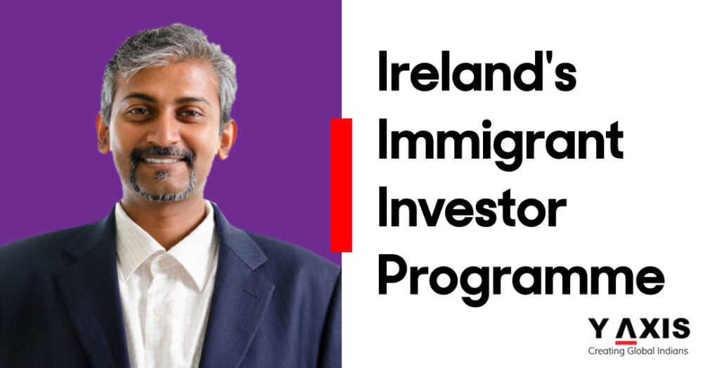 Ireland's Immigrant Investor Programme