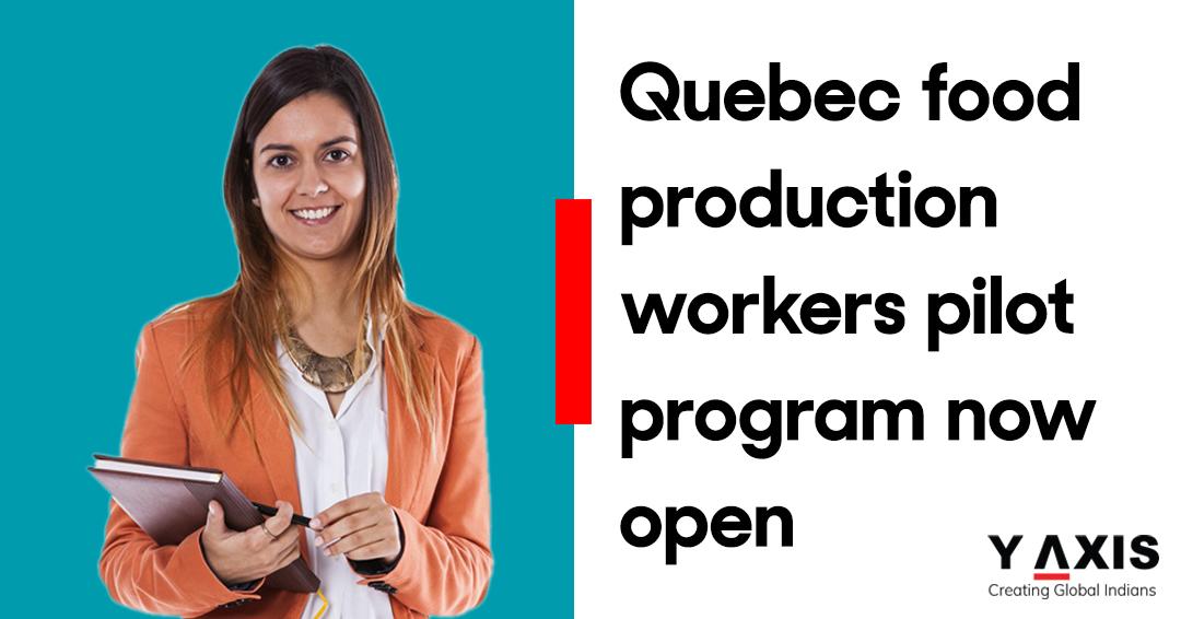 Quebec food production workers pilot program now open