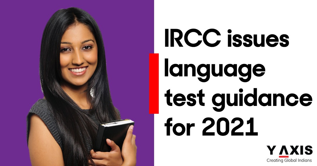IRCC issues language testing guidance for the new temporary pathway to Canada PR