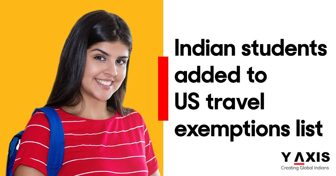 Students from India added to U.S. travel exemption list