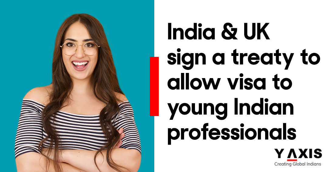 India & UK sign a treaty to allow visa to young Indian professionals