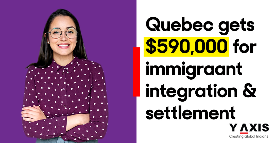 Quebec gets $590,000 for immigrant integration and settlement