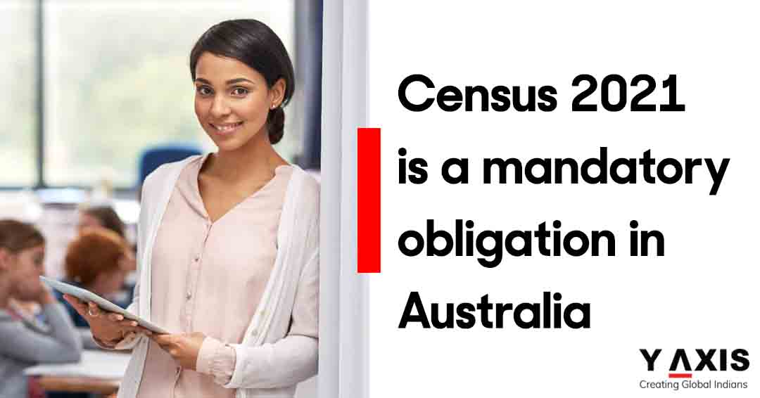 Census 2021 is a mandatory obligation in Australia
