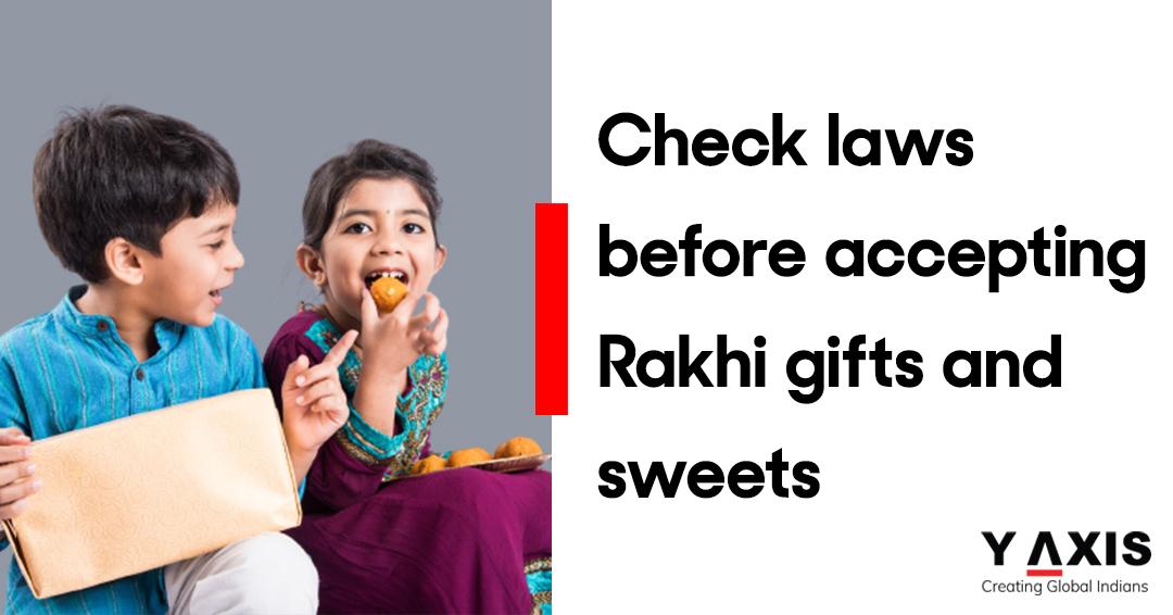 Check biosecurity laws before accepting Raksha Bandhan gifts, sweets Australian government