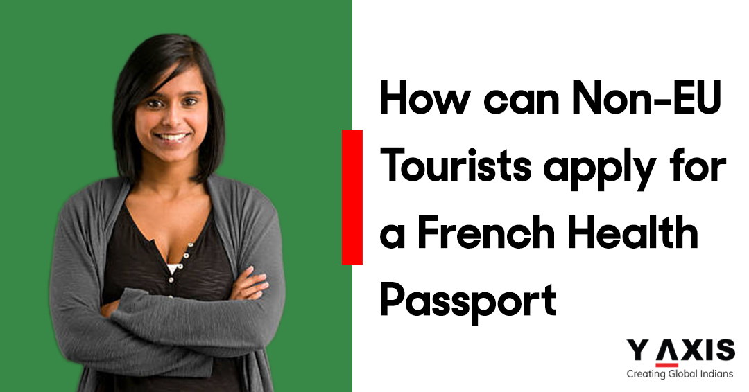 How can Non-EU Tourists apply for a French Health Passport