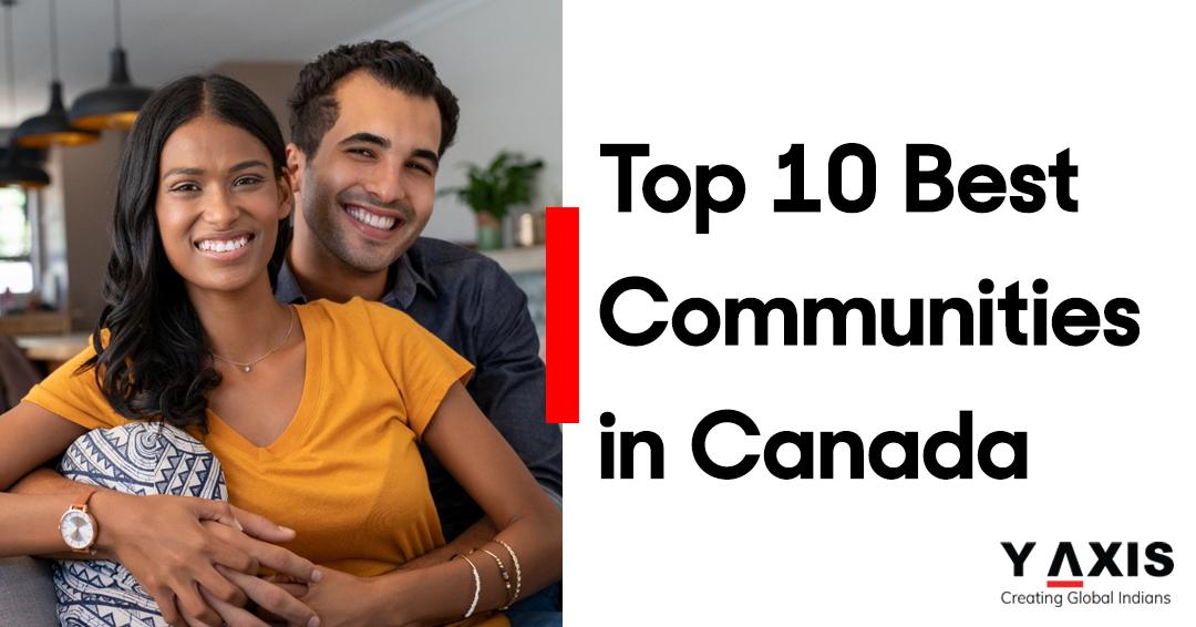 Top 10 Best Communities in Canada