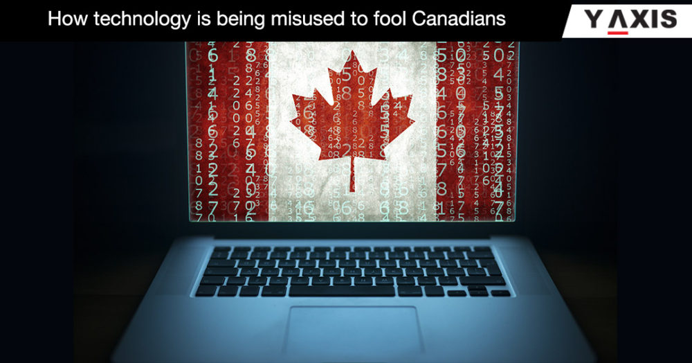 How technology is being misused to fool Canadians